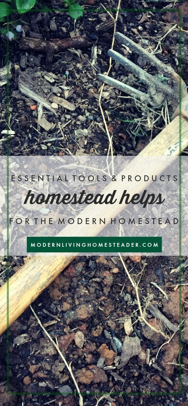Learn the essential tools and products that we use all the time on our modern homestead. Written by a homesteading dad, this is a great gift idea list! www.modernlivinghomesteader.com